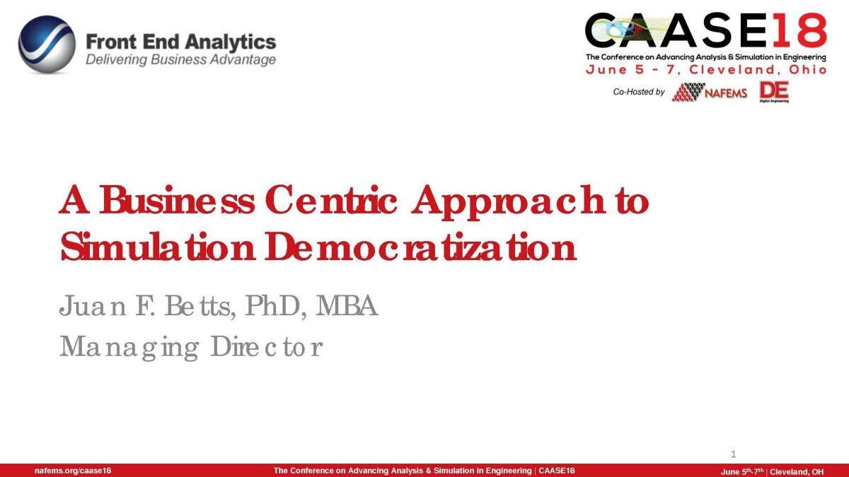 CAASE18 A Business Centric Approach to Simulation