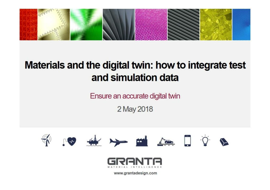 Materials and the Digital Twin How to Integrate Test and Simulation Data