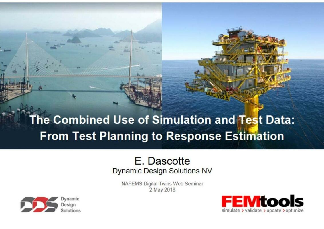 The Combined Use of Simulation and Test Data From Test Planning to Response Estimation